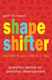 Shape Shifter by Geoff Thompson