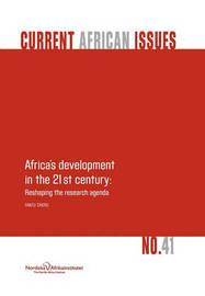 Africa's Development in the 21st Century by Fantu Cheru