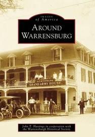 Around Warrensburg by John T Hastings