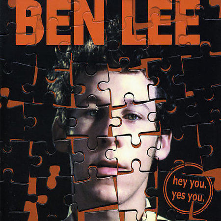 Hey You Yes You by Ben Lee