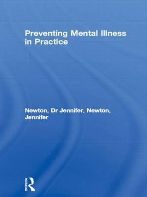 Preventing Mental Illness in Practice by Jennifer Newton