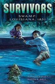Swamp by Kathleen Duey