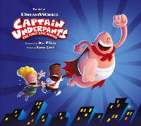 The Art of Captain Underpants by Ramin Zahed