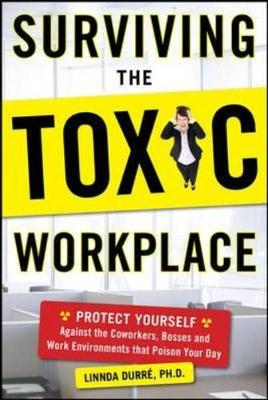 Surviving the Toxic Workplace by Linnda Durre image