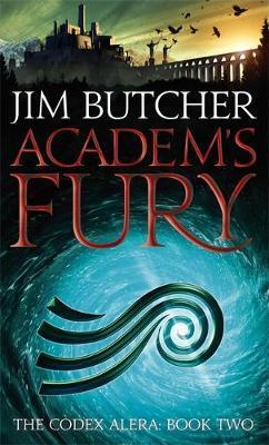 Academ's Fury (Codex Alera #2) by Jim Butcher