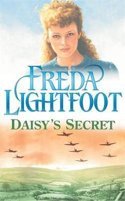 Daisy's Secret by Freda Lightfoot