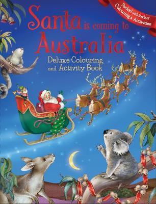 Santa is Coming to Australia Deluxe Colouring Book