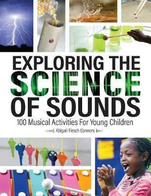 Exploring the Science of Sounds by Abigail Flesch Connors image