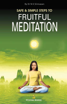 Safe and Simple Steps to Fruitful Meditation by N.K. Srinivasan image