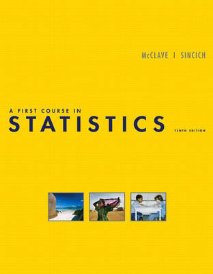 A First Course in Statistics by James T. McClave image