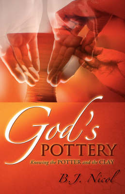 God's Pottery by B.J. Nicol image