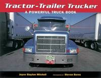 Tractor-Trailer Trucker: A Powerful Truck Book by Steven Borns image