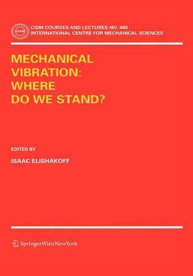 Mechanical Vibration: Where Do We Stand?