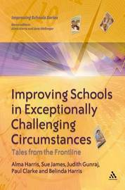 Improving Schools in Exceptionally Challenging Circumstances by Alma Harris image