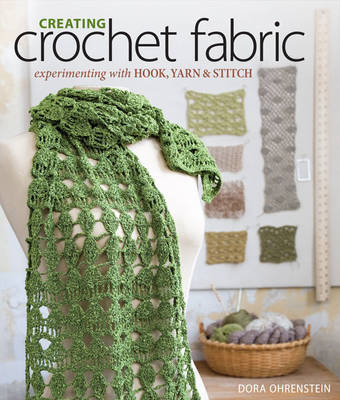 Creating Crochet Fabric by Dora Ohrenstein image