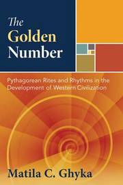 The Golden Number by Matila C Ghyka