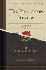 The Princeton Review, Vol. 31 by Unknown Author image