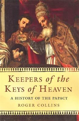 Keepers of the Keys of Heaven by Roger Collins image