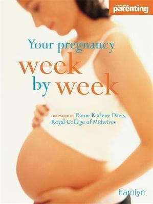 Your Pregnancy Week-by-week by Karlene Davis