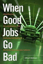 When Good Jobs Go Bad by Jeffrey S Rothstein