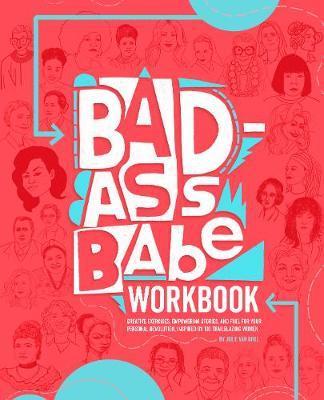 Badass Babe Workbook by Julie Van Grol