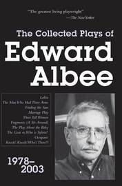 The Collected Plays of Edward Albee by Edward Albee