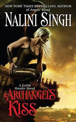 Archangel's Kiss (Guild Hunter #2) US Ed. by Nalini Singh image
