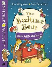 The Bedtime Bear Sticker Book by Ian Whybrow