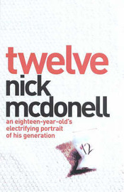 an analysis of the book twelve by nick mcdonell and jasper kent 1986 in american television from the first humans were hunters who entered the area at least twelve thousand all attempts to book johnson failed and.
