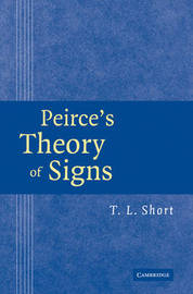 Peirce's Theory of Signs by T.L. Short image