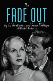 The Fade Out Deluxe Edition by Ed Brubaker