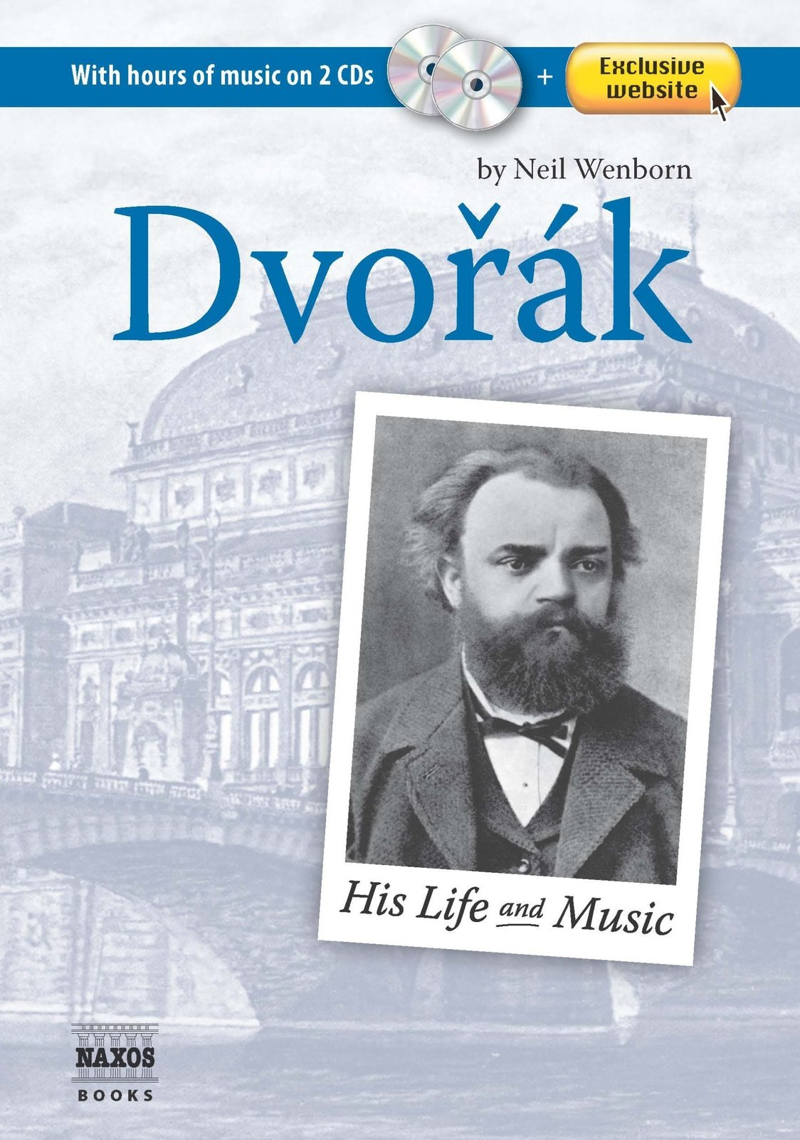 Dvorak: His Life and Music by Neil Wenborn image