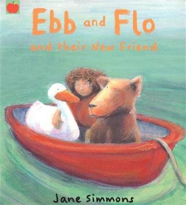 Ebb And Flo And Their New Friend by Jane Simmons