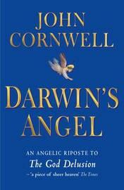 Darwin's Angel by John Cornwell
