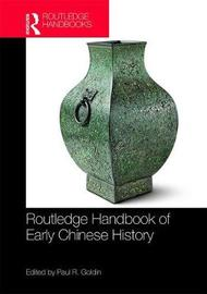 Routledge Handbook of Early Chinese History