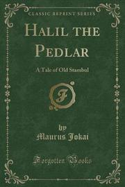 Halil the Pedlar by Maurus Jokai image