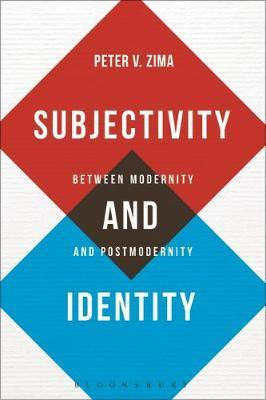 Subjectivity and Identity by Peter V. Zima