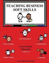 Teaching Business Soft Skills by Eva Marie Foxwell image