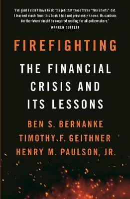 Firefighting by Ben S Bernanke
