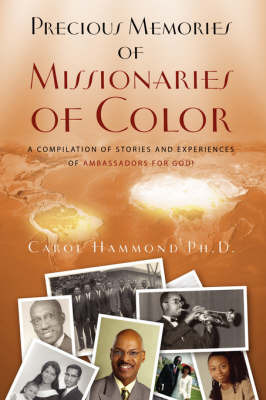 Precious Memories of Missionaries of Color by Carol Hammond Ph.D. image