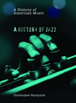 A History of Jazz by Christopher Handyside image