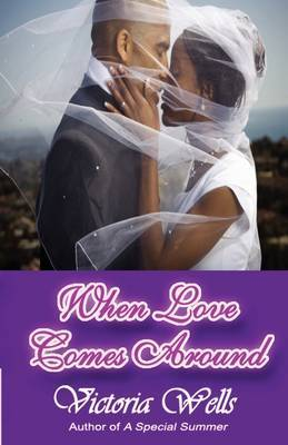 When Love Comes Around by Victoria Wells image
