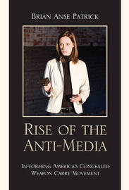 Rise of the Anti-Media by Brian Anse Patrick image