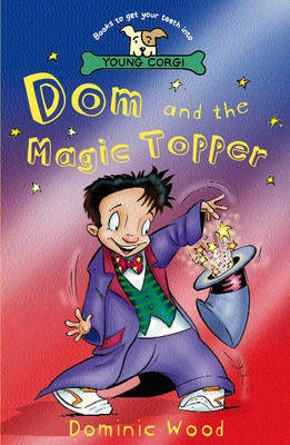 Dominic and the Magic Topper by Dominic Wood