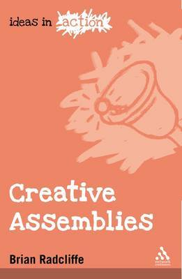 Creative Assemblies by Brian Radcliffe image