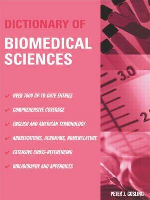 Dictionary of Biomedical Science by Peter J. Gosling image