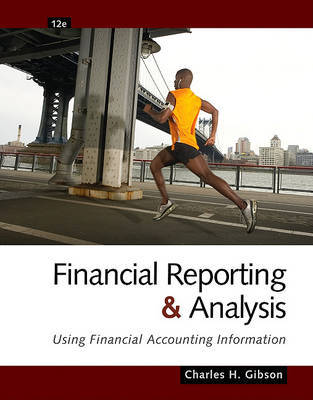 Financial Reporting and Analysis (with Cengage Analytics Printed Access Card) by Charles H Gibson image