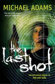 The Last Shot by Michael Adams