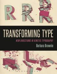 Transforming Type by Barbara Brownie