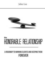 The Honorable Relationship by John Lee